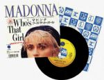 "WHO'S THAT GIRL - JAPAN 7"" VINYL (P-2266)"